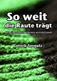 img - for So Weit Die Raute Tr GT (German Edition) book / textbook / text book