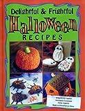 Delightful and Frightful Halloween Recipes Cookbook