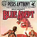 Blue Adept: Apprentice Adept Series, Book 2 Audiobook by Piers Anthony Narrated by Traber Burns