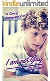 I am Not Gay (Fairmont Boys Book 2)