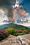 Hearts Unfold (Miracle at Valley Rise--Book One)