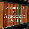 An Academic Death: A Lambert and Hook Mystery (       UNABRIDGED) by J. M. Gregson Narrated by Jonathan Keeble