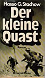 img - for Der kleine Quast: Roman (German Edition) book / textbook / text book