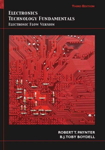 Electronics Technology Fundamentals: Electron Flow...