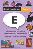 Speak the Culture: Spain