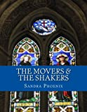 The Movers & The Shakers