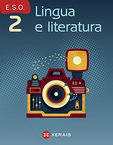 Lingua e literatura 2º ESO (2016) (Libros De Texto - Educación Secundaria Obrigatoria - Lingua)