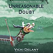 Unreasonable Doubt: A Constable Molly Smith Mystery | Vicki Delany