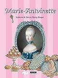 Marie-Antoinette: Un conte historique pour toute la famille ! (Happy musem ! t. 13)...