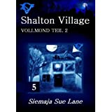 "Vollmond 2 (Shalton Village)von ""Siemaja Sue Lane"""