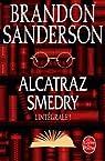 Alcatraz Smedry : L'intégrale ! par Sanderson