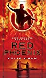 Red Phoenix: Dark Heavens Book Two by Kylie Chan