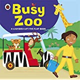 Ladybird lift-the-flap book: Busy Zoo