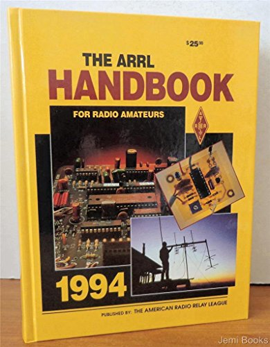 AMERICAN RADIO RELAY LEAGUE HANDBOOK FOR RADIO AMATEURS 1994, AMERICAN RADIO RELAY LEAGUE