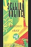 DONNY LOWY Selling Online: Beyond eBay