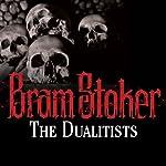 The Dualitists | Bram Stoker