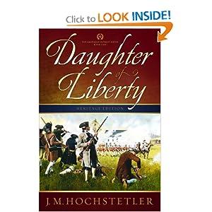 Daughter of Liberty (American Patriot Series) J. M. Hochstetler