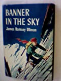 Banner in the Sky 1ST Edition