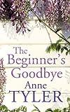 The Beginner's Goodbye Anne Tyler