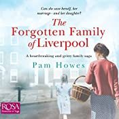 The Forgotten Family of Liverpool: The Mersey Trilogy, Book 2 | Pam Howes