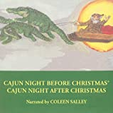 img - for Cajun Night Before Christmas /Cajun Night After Christmas book / textbook / text book