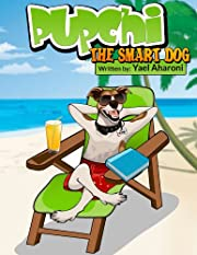 Children's Book: Pupchi the Smart Dog (Illustrated eBook for kids) (kids book collection) (Children's Books Collection)