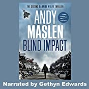 Blind Impact: The Gabriel Wolfe Thrillers, Book 2 | Andy Maslen