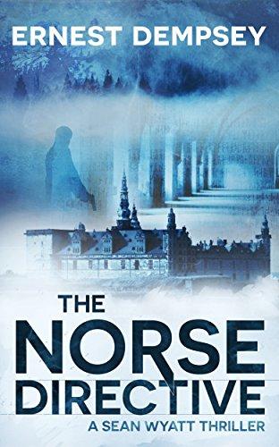 the-norse-directive-a-suspense-action-fiction-thriller-sean-wyatt-adventure-thriller-series-book-5