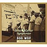 Street Corner Symphonies: The Complete Story of Doo Wop, Vol. 5: 1953