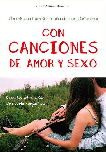 aventuras-sonrisas-romance-con-canciones-de-amor-y-sexo-una-historia-extraordinaria-de-descubrimient