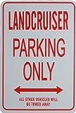 LANDCRUISER Parking Only Sign