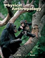 Physical Anthropology by Stein