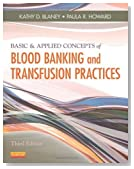 Basic & Applied Concepts of Blood Banking and Transfusion Practices, 3e by Blaney MS BB(ASCP)SBB CHT(ABHI), Kathy D., Howard MS MPH 3rd (third) (2012) Paperback