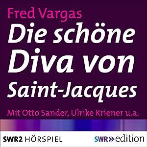 Die schöne Diva von Saint-Jacques Hörspiel