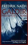 Fredrik Nath Galdir - Protector of Rome (Roman Fiction) (Barbarian Warlord Saga)