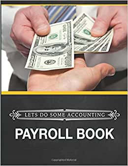 Lets Do Some Accounting Payroll Book