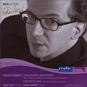 シュミット:ベートーヴェンの主題による協奏的変奏曲、左手のためのピアノ協奏曲 Concertante Variationen, Konzert Es-Dur (MDR Edition)