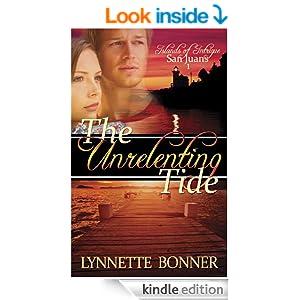 The Unrelenting Tide (Islands of Intrigue: San Juans - Christian Romantic Suspense)