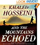 And the Mountains Echoed: a novel by...