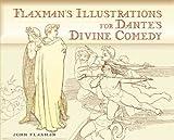 Flaxman's Illustrations for Dante's Divine Comedy (Dover Books on Fine Art) (0486455580) by Flaxman, John