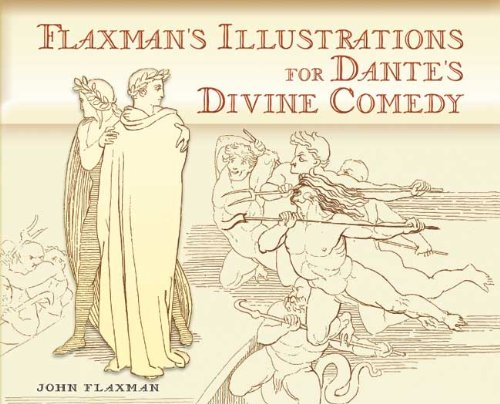 Flaxman's Illustrations for Dante's Divine Comedy (Dover Books on Fine Art)