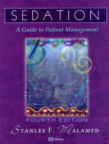 Sedation: A Guide to Patient Management, 4e