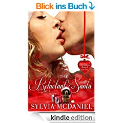 The Reluctant Santa - A Christmas Romance (English Edition)