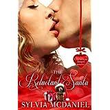 The Reluctant Santa - A Christmas Romance ~ Sylvia McDaniel