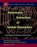Automatic Detection of Verbal Deception Front Cover