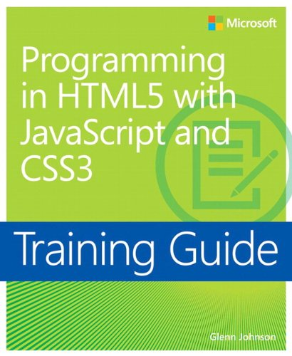Training Guide - Programming in HTML5 with JavaScript and CSS3
