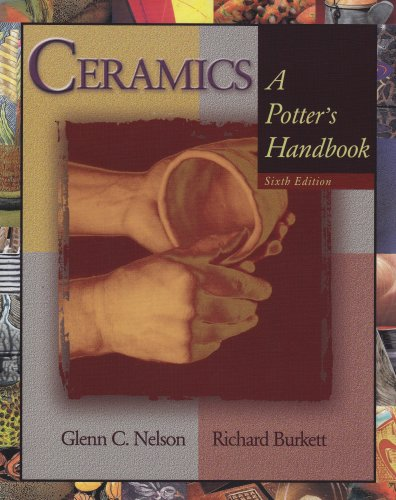 Ceramics: A Potter's Handbook