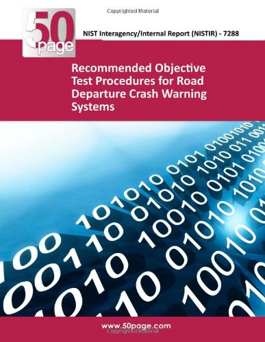 Recommended Objective Test Procedures for Road Departure Crash Warning Systems