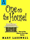 img - for One on the House (Suds in Your Eye) book / textbook / text book