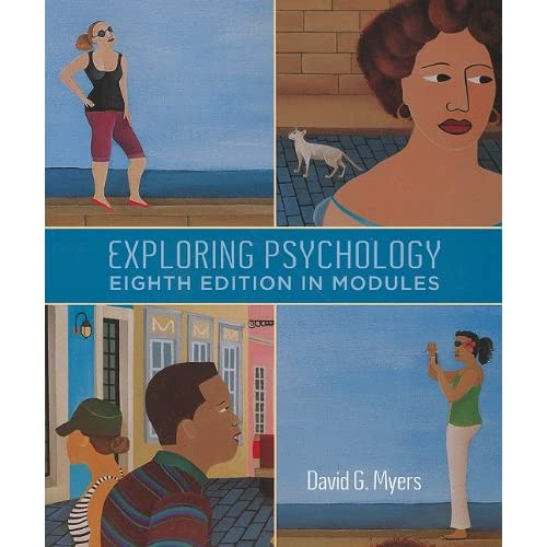 Exploring Pyschology (8th Ed.) David G. Myers PDF